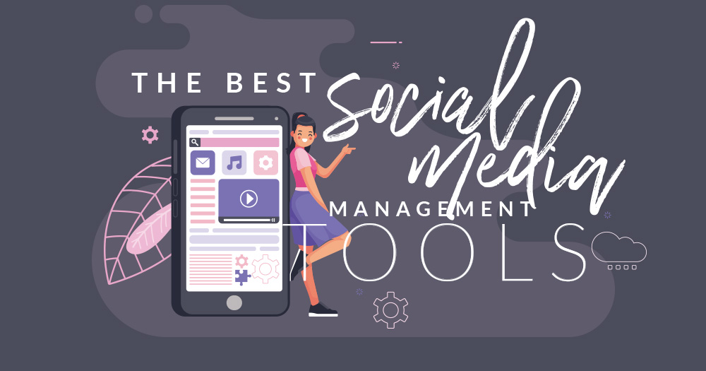 best social media management tools 2020